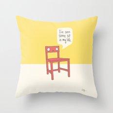 Seen some sit Throw Pillow