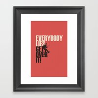 Everybody Lies Framed Art Print