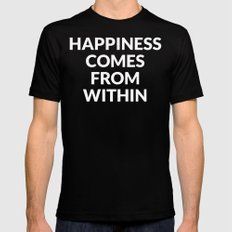 happiness comes from within SMALL Black Mens Fitted Tee