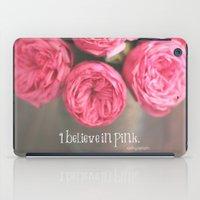 I Believe In Pink.  iPad Case
