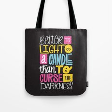 LIGHT A CANDLE Tote Bag