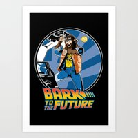 Bark To The Future Art Print