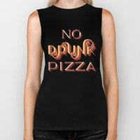 No Drunk Pizza Biker Tank