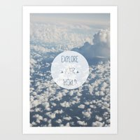 Explore Your World Art Print