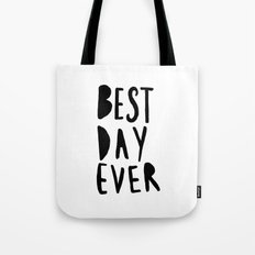 Best Day Ever - Hand lettered typography Tote Bag