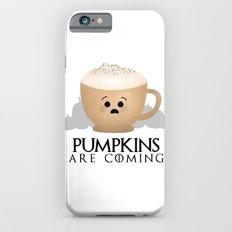 Pumpkins Are Coming iPhone 6 Slim Case