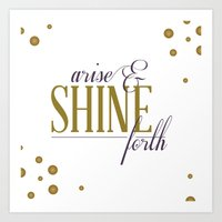 Arise & Shine Forth Art Print