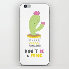 Don't Be A Prick iPhone & iPod Skin