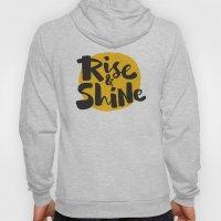 Rise & Shine Hoody