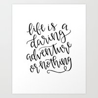 Calligraphy // Life Is A… Art Print