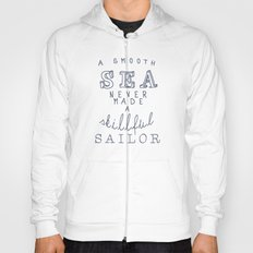 THE SAILOR QUOTE Hoody