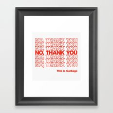 No, Thank You Framed Art Print