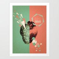 Make Your Choice 1 Art Print