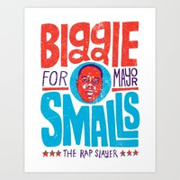 Biggie Smalls for Mayor Art Print