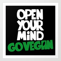 Open Your Mind Go Vegan Art Print