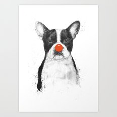 I'm not your clown Art Print