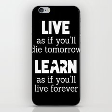 Live and Learn iPhone & iPod Skin