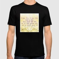 I love thee, I love thee - ROMEO & JULIET - SHAKESPEARE LOVE QUOTE Mens Fitted Tee Black SMALL