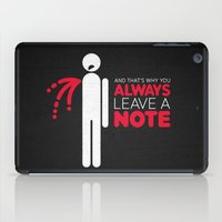 And that's why you always leave a note.  iPad Case