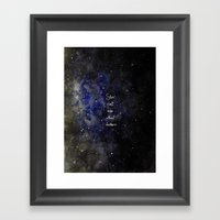 Stars Cant Shine Without… Framed Art Print