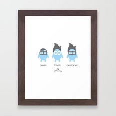 Geek, Freak, Designer Framed Art Print