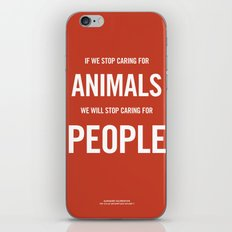 If we stop caring for animals iPhone & iPod Skin