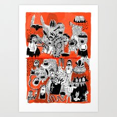 YOU GIMME THE CREEPS Art Print