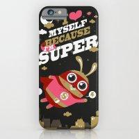 I'm super iPhone 6 Slim Case
