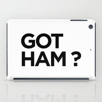 GOT HAM? iPad Case