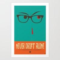 Never Drift Alone! Art Print