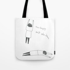 too happy Tote Bag