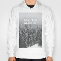 Breathe In - Breathe Out Hoody