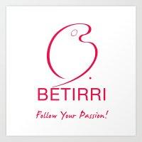 Betirri (Follow Your Pas… Art Print