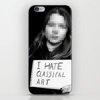 I Hate Classical Art iPhone & iPod Skin