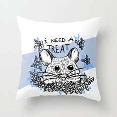 I need a treat Throw Pillow