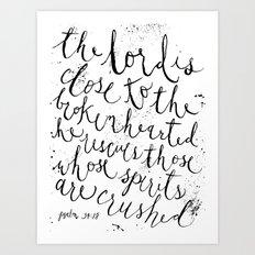 PSALM 34:18 (Black and White) Art Print