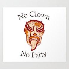 No clown - No party Art Print