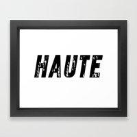 Haute (High) Framed Art Print