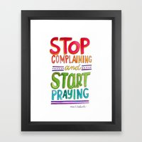 Start Praying Framed Art Print