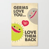Germs Love You Canvas Print