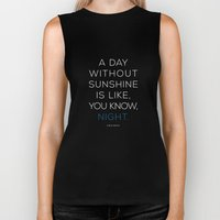 A Day Without Sunshine. Biker Tank