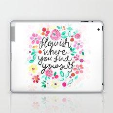 Flourish Where You Find Yourself Laptop & iPad Skin