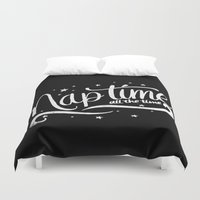 Nap time all the time Duvet Cover