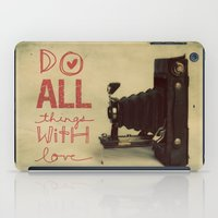 Do All Things With Love iPad Case