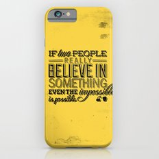 Impossible is possible iPhone 6s Slim Case