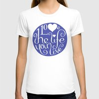 Love life Womens Fitted Tee White SMALL