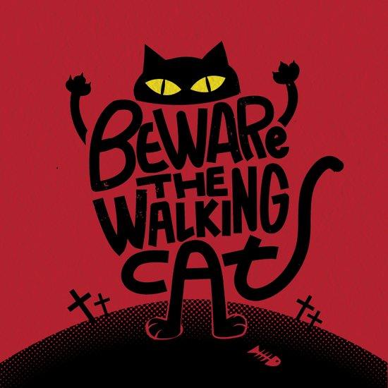 Beware the Walking Cat Canvas Print