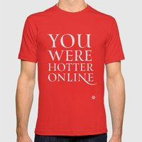 You Were Hotter Online 2 Mens Fitted Tee Red SMALL