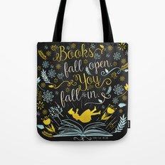 Books Fall Open, You Fal… Tote Bag