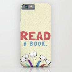 Read a book. iPhone 6s Slim Case